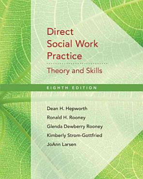 Direct Social Work Practice  Theory and Skills PDF
