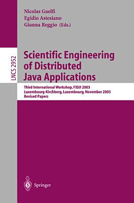 Scientific Engineering of Distributed Java Applications.