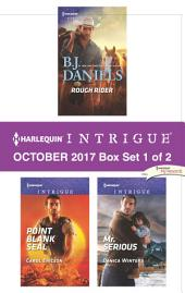 Harlequin Intrigue October 2017 - Box Set 1 of 2: Rough Rider\Point Blank SEAL\Mr. Serious