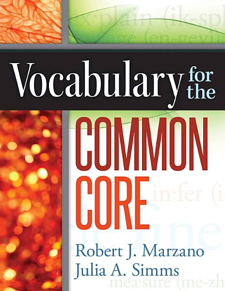Vocabulary for the Common Core Pdf Book