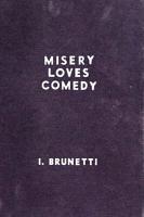 Misery Loves Comedy PDF