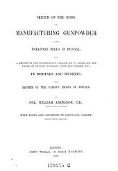 Sketch of the Mode of Manifacturing Gunpowder at He Gshafore Mills in Bengal ... with Notes and Additions by Parlby