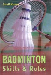 Badminton Skills and Rules