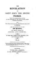 The Revelation of saint John     elucidated  from its commencement A D 96 to the overthrow of the French empire under Napoleon Bonaparte PDF