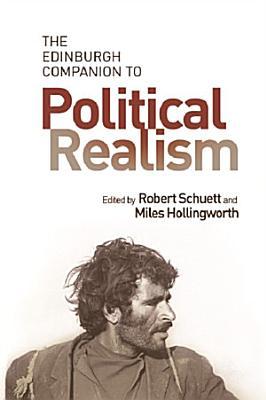 Edinburgh Companion to Political Realism
