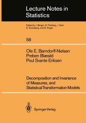 Decomposition and Invariance of Measures, and Statistical Transformation Models