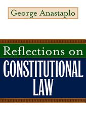 Reflections on Constitutional Law