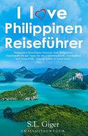 I love Philippinen Reisef  hrer PDF