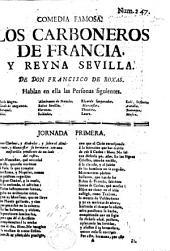Comedia famosa. Los Carboneros de Francia y Reyna Sevilla