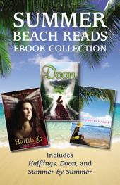Summer Beach Reads Ebook Collection: Includes Halflings, Doon, and Summer by Summer