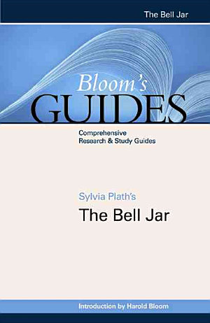 Sylvia Plath s The Bell Jar