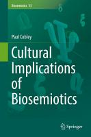 Cultural Implications of Biosemiotics PDF