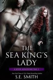 The Sea King's Lady: A Seven Kingdoms Tale 2