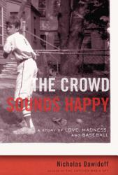 The Crowd Sounds Happy Book PDF