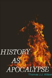 History as Apocalypse