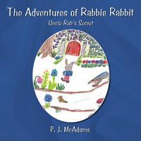 The Adventures of Rabbie Rabbit PDF