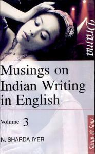 Musings on Indian Writing in English  Drama PDF