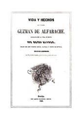 Vida y hechos del pícaro Guzmán de Alfarache: atalaya de la vida humana