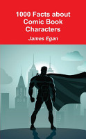 1000 Facts about Comic Book Characters PDF