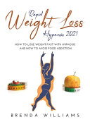 Rapid Weight Loss Hypnosis 2021