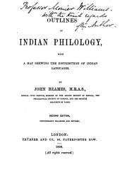 Outlines of Indian Philology: With a Map Shewing the Distribution of Indian Languages