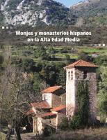 Monjes y monasterios hispanos en la Alta Edad Media PDF