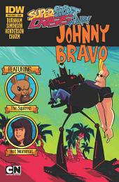Cartoon Network: Super Secret Crisis War!: Johnny Bravo #1