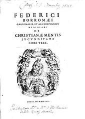 De christianae mentis iucunditate: libri tres