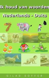 Ik houd van woorden Nederlands - Duits