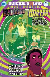 Suicide Squad Most Wanted: El Diablo and Amanda Waller (2016-) #6