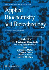 Biotechnology for Fuels and Chemicals: The Twenty-Eighth Symposium.