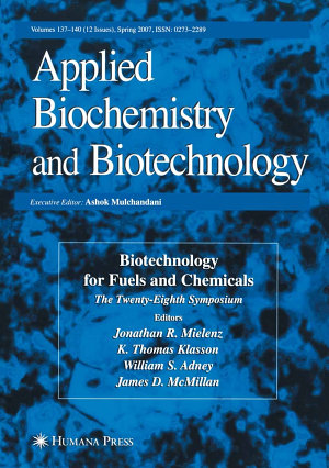 Biotechnology for Fuels and Chemicals PDF