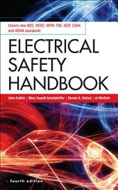 Electrical Safety Handbook, 4th Edition: Edition 4