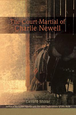 The Court Martial of Charlie Newell PDF