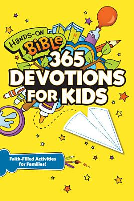 Hands On Bible 365 Devotions for Kids PDF