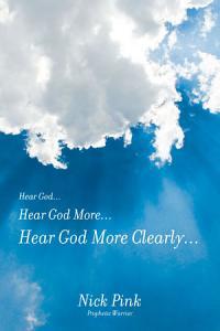 Hear God    Hear God More    Hear God More Clearly    PDF