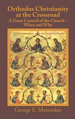 Orthodox Christianity at the Crossroad: a Great Council of the Church – When and Why