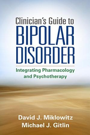 Clinician s Guide to Bipolar Disorder PDF