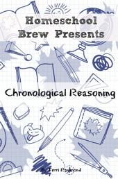 Chronological Reasoning: Seventh Grade Social Science Lesson, Activities, Discussion Questions and Quizzes