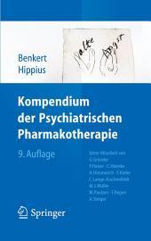 Kompendium der Psychiatrischen Pharmakotherapie: Ausgabe 9