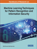 Handbook of Research on Machine Learning Techniques for Pattern Recognition and Information Security