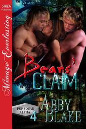 Bears' Claim [PUP Squad Alpha 4]