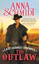 Last Chance Cowboys  The Outlaw PDF