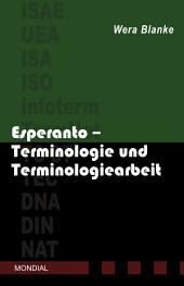 Esperanto - Terminologie und Terminologiearbeit