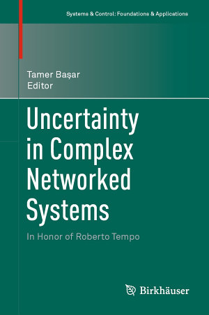 Uncertainty in Complex Networked Systems