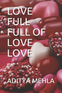 Love Full Full of Love Love