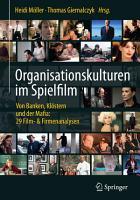 Organisationskulturen im Spielfilm PDF