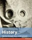 History Warfare Through Time  C1250 Present
