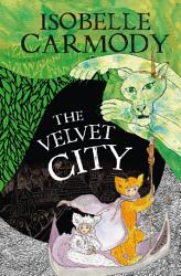 The Kingdom Of The Lost Book 4 The Velvet City Book PDF