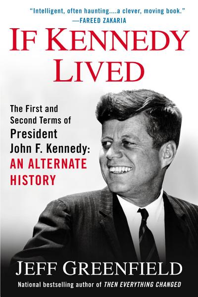 Download If Kennedy Lived Book